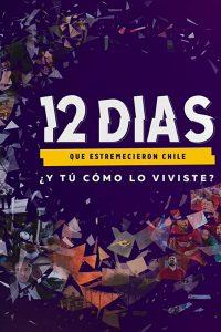 12 días que estremecieron a Chile